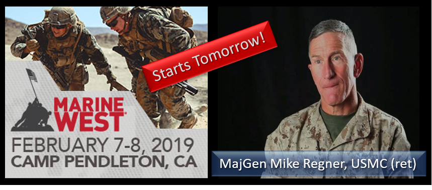 MAJGEN MIKE REGNER, USMC:  come to the Marine West Expo — it's got something for everybody to see & experience