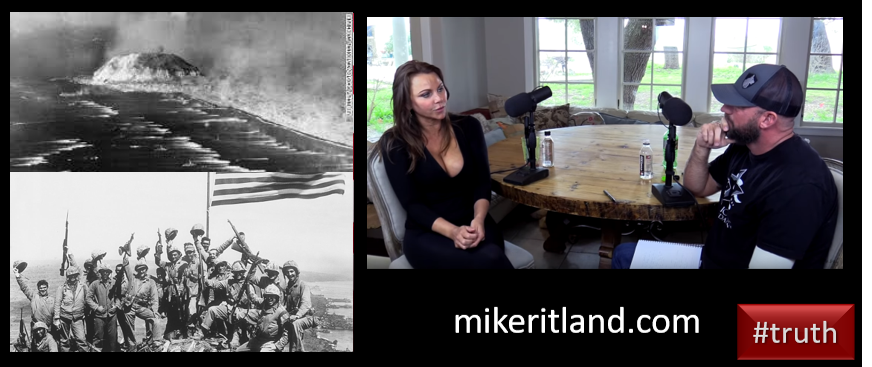 NEWS & COMMENTARY:  listening to Iwo Jima 74 years later & YOU MUST LISTEN to Mike Ritland's interview of CBS's Lara Logan — #TRUTH