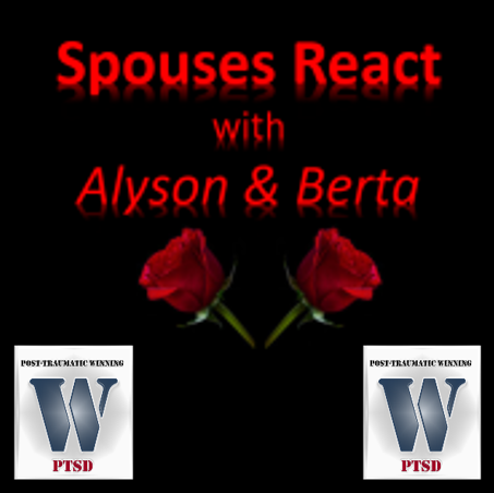 SPOUSES REACT TO POST-TRAUMATIC WINNING:  Alyson & Berta
