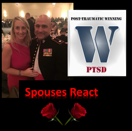 "POST-TRAUMATIC WINNING:  the origin of ""Spouses React""  —  Katie Beasley"