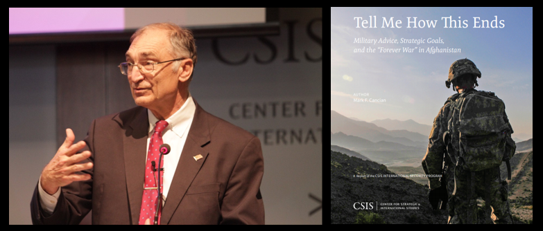 "CSIS STUDY — ""MILITARY ADVICE AND THE 'FOREVER WAR' IN AFGHANISTAN"":  Mark F. Cancian, USMC (ret)"