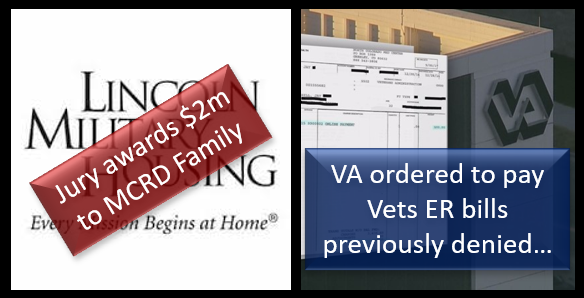 LANDMARK RULINGS: $2 million awarded to USMC family for sickness caused by toxic housing –&– VA must pay for part for vet ER visits